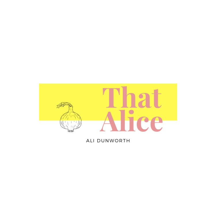 That Alice